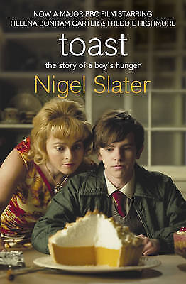Toast: The Story of a Boy's Hunger by Nigel Slater - New Paperback Book