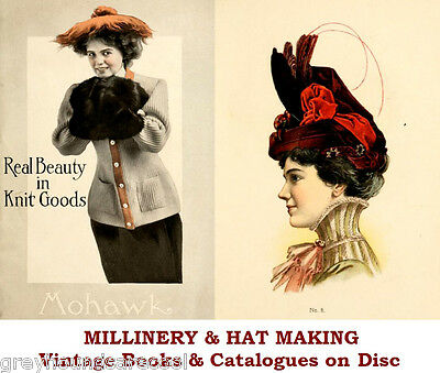 Millinery Hat Making Fashion Hats Vintage Books Catalogues eBooks on Disc