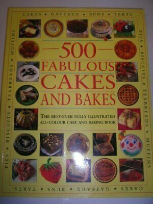 500 Fabulous Cakes and Bakes Paperback Book The Cheap Fast Free Post