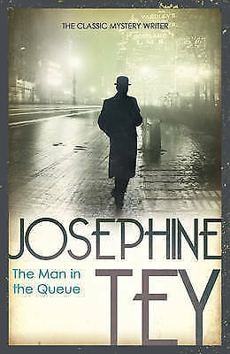 Tey,josephine-Man In The Queue, The Book New
