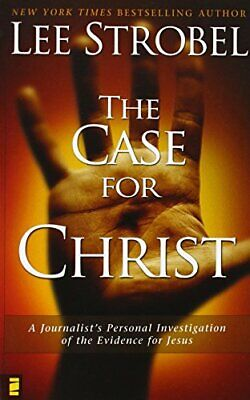 The Case for Christ: A Journalist's Personal Investi... by Lee Strobel Paperback