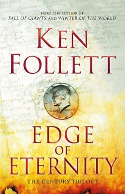 Edge of Eternity (The Century Trilogy), Follett, Ken Book The Cheap Fast Free