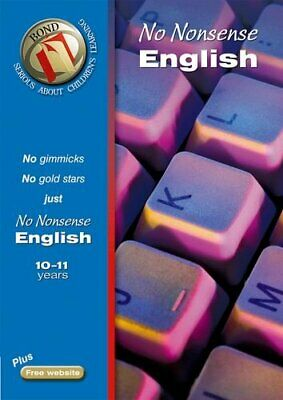 Bond No Nonsense English 10-11 years (Bond Asses... by Orchard, Frances Pamphlet