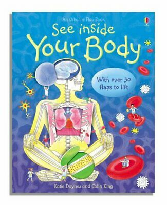See Inside Your Body by Colin King Hardback Book The Cheap Fast Free Post