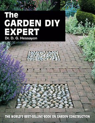 The Garden Diy Expert (Expert books) By Dr D G Hessayon. 9780903505376