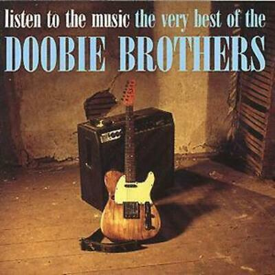 The Doobie Brothers : Listen to the Music/The Very Best of the Doobie Brohters
