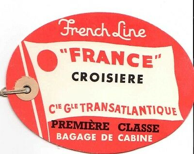 "Vintage CGT FRENCH LINE SS ""France"" Red Croisiere Luggage Tag"