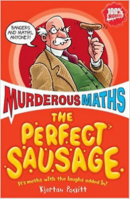 The Perfect Sausage and Other Fundamental Formulas (Murderous Maths), New, Kjart