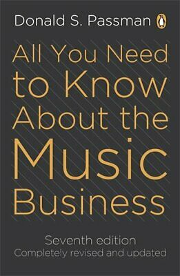 All You Need To Know About The Music Business:... by Passman, Donald S Paperback
