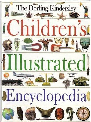 Dorling Kindersley Children's Illustrated Encyclopedia By Anon.