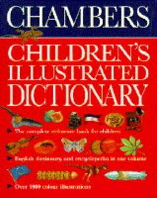 Chambers Children's Illustrated Dictionary By John Grisewood