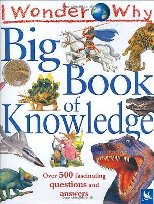 I Wonder Why Big Book of Knowledge