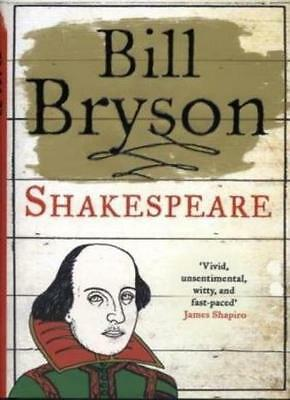Shakespeare: The World as a Stage (Eminent Lives) By Bill Bryson. 9780007197897