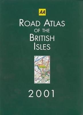 Road Atlas of the British Isles 2001 (AA Atlases) By Sara Craven