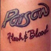 Poison : Flesh and Blood CD