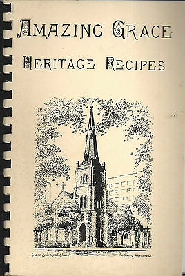 Madison Wi 1981 & 1906 Amazing Grace Heritage Recipes Cook Book Episcopal Church
