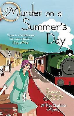Murder on a Summer's Day by Frances Brody, Paperback, New Book