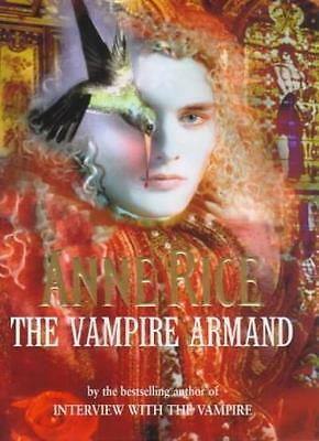 The Vampire Armand (Vampire Chronicles) By Anne Rice. 9780701167172