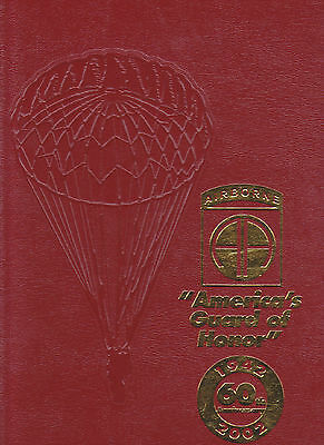 """82nd Airborne ALL AMERICAN """"America's Guard of Honor"""" 1942-2002 60th YEARBOOK"""