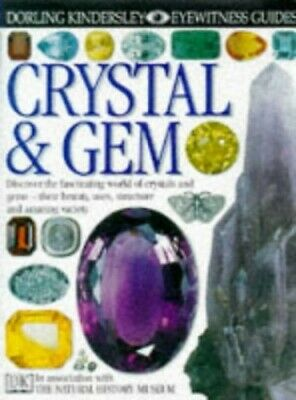 Crystal and Gem (Eyewitness Guides: 25) by Symes, R.F. Hardback Book The Cheap