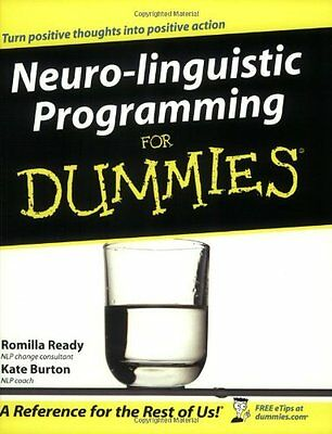 Neuro-Linguistic Programming For Dummies By Romilla Ready, Kate .9780764570285