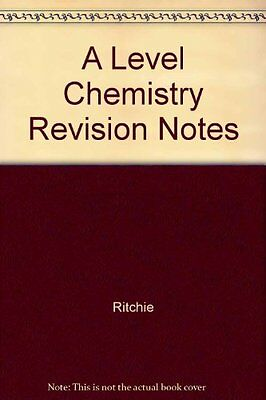 A Level Chemistry Revision Notes By Ritchie