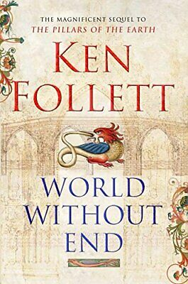 World Without End by Follett, Ken Hardback Book The Cheap Fast Free Post