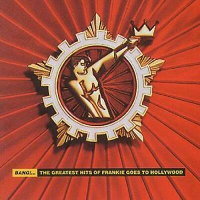 Frankie Goes to Hollywood : Bang!...: The Greatest Hits of Frankie Goes to
