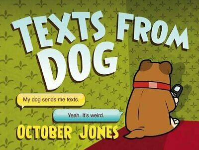 Texts From Dog by Jones, October Book The Cheap Fast Free Post