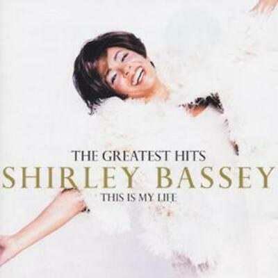 Shirley Bassey : This Is My Life: The Greatest Hits CD (2000)