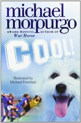 Cool! by Morpurgo, Michael Paperback Book The Cheap Fast Free Post