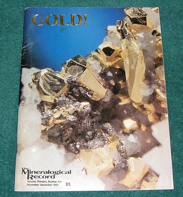 Mineralogical Record 1982 Vol.13 #6 THE GOLD ISSUE