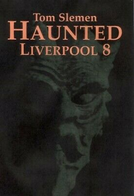 Haunted Liverpool: v. 8 by Slemen, Thomas Paperback Book The Cheap Fast Free