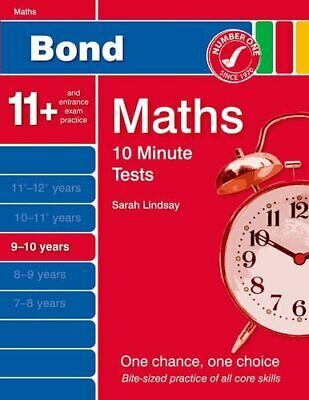 Bond 10 Minute Tests Maths 9-10 Years by Lindsay, Sarah Book The Cheap Fast Free