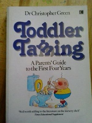 Toddler Taming By Christopher Green. 9780712603218