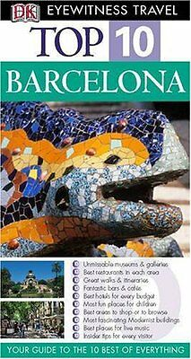 Barcelona (DK Eyewitness Top 10 Travel Guide) By Annelise Soren .9781405307987