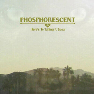 Phosphorescent : Here's to Taking It Easy CD (2010)