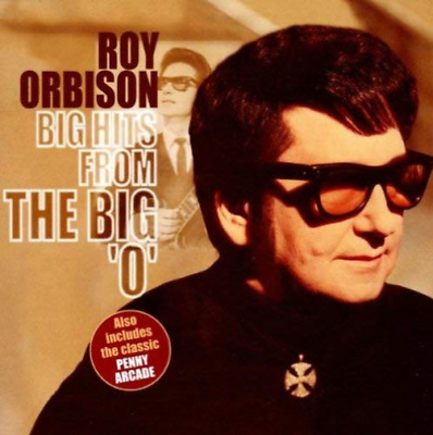 Orbison, Roy : Big Hits from the Big O CD