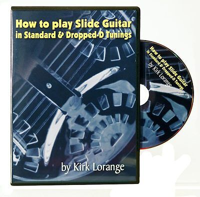 How to Play Slide Guitar in Standard and Dropped D Tunings By Kirk Lorange