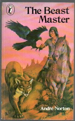 The Beast Master (Puffin Books) by Andre, Norton Paperback Book The Cheap Fast