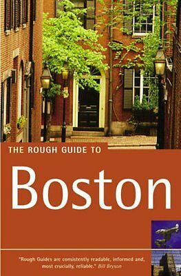 The Rough Guide to Boston (Rough Guide Travel Guides) By Anthony Grant, David F