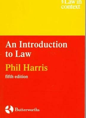 An Introduction to Law (Law in Context) By Phil Harris. 9780406002198