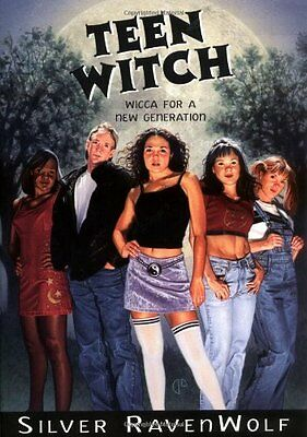 Teen Witch: Wicca for a New Generation By  Silver RavenWolf