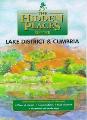 The Hidden Places of the Lake District and Cumbria (Hidden Plac .9781902007236