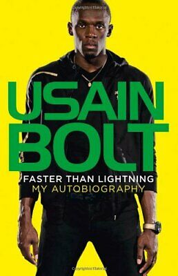 Faster than Lightning: My Autobiography by Bolt, Usain Book The Cheap Fast Free