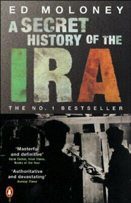 A Secret History of the IRA by Moloney, Ed Paperback Book The Cheap Fast Free