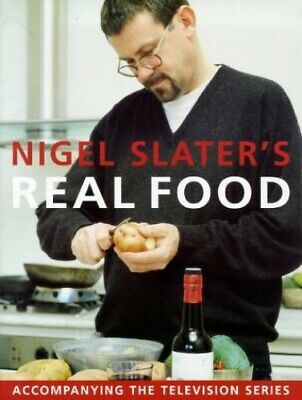 Real Food by Slater, Nigel Hardback Book The Cheap Fast Free Post
