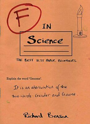 F in Science (F in Exams) by Benson, Richard Book The Cheap Fast Free Post