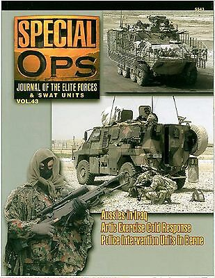 Special Ops Journal of the Elite Forces & Swat Units Volume 43 by Concord #5543