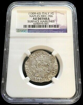1309-1343 Silver Naples Italian States 1 Gigliato Robert The Wise Coin Ngc Au*